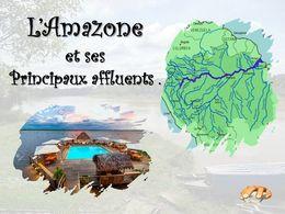 diaporama pps L'amazone et ses principaux affluents