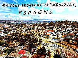 diaporama pps Maisons troglodytes – Andalousie Espagne