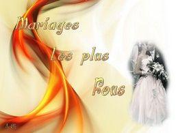 diaporama pps Mariages les plus fous