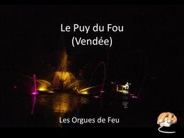 diaporama pps Puy du Fou – Orgues de feu