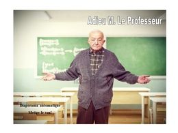 diaporama pps Adieu Mr le Professeur