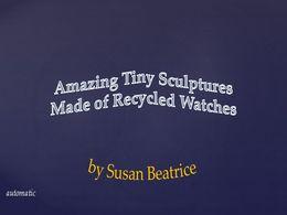 diaporama pps Amazing tiny sculptures – Sue Beatrice
