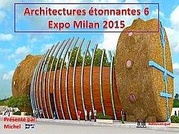 diaporama pps Architectures étonnantes 6 – Expo Milan 2015
