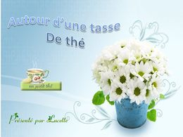 diaporama pps Autour d'une tasse de thé
