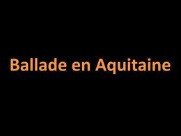 diaporama pps Ballade en Aquitaine