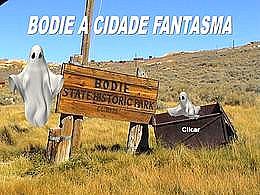 diaporama pps Bodie, cidade fantasma na Califórnia