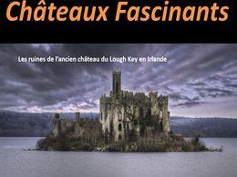 diaporama pps Châteaux fascinants pour remonter le temps