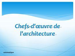 diaporama pps Chefs d'oeuvre de l'architecture