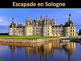 diaporama pps Escapade en Sologne