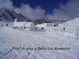 diaporama pps L'hôtel de glace du Lac Bâlea Roumanie