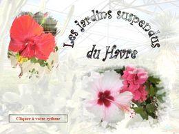 diaporama pps Jardins suspendus du Havre