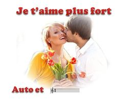 diaporama pps Je t'aime plus fort
