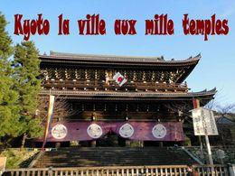 diaporama pps Kyoto la ville aux mille temples