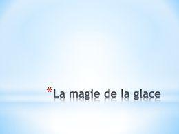 diaporama pps La magie de la glace