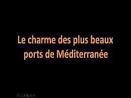 diaporama pps Les plus beaux ports de méditerranée