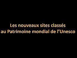 diaporama pps Nouveaux sites classés à l'Unesco