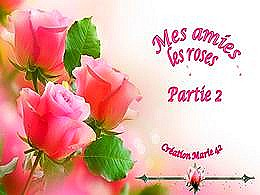 diaporama pps Mes amies les roses