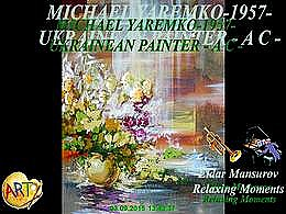 diaporama pps Michael Yaremko 1957 ukrainean painter