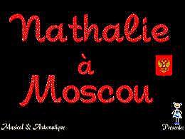 diaporama pps Nathalie à Moscou