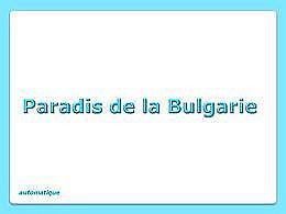 diaporama pps Paradis de la Bulgarie