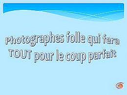 diaporama pps Photographes Fous
