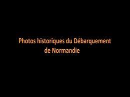 diaporama pps Photos historiques du débarquement