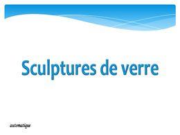 diaporama pps Sculptures de verre