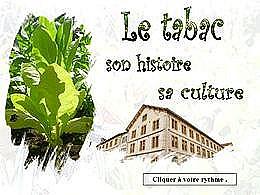 diaporama pps Tabac histoire et culture
