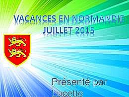 diaporama pps Vacances en Normandie 2015