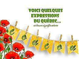 diaporama pps Voici quelques expressions du Québec