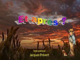 diaporama pps Et après – Jacques Prévert