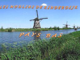 diaporama pps Les moulins de Kinderdijk – Pays-Bas
