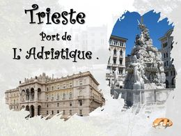 diaporama pps Trieste port de l'Adriatique
