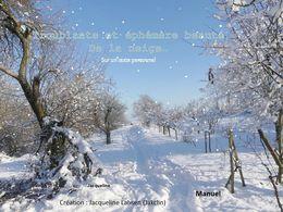 diaporama pps Troublante et éphémère beauté de la neige