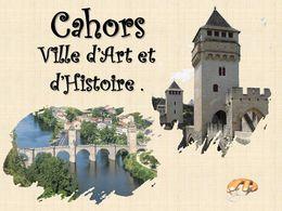 diaporama pps Cahors ville d'art et d'histoire