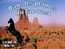 diaporama pps Dans les plaines du Far-West