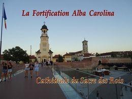 diaporama pps Fortification Alba Carolina – Cathédrales de la forteresse