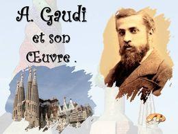 diaporama pps Gaudi et son œuvre