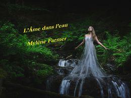 diaporama pps L'âme dans l'eau – Mylene Farmer