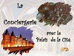 diaporama pps La conciergerie – Le palais de la cité
