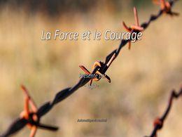 diaporama pps La force et le courage