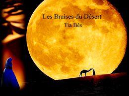 diaporama pps Les braises du désert Tia Bès