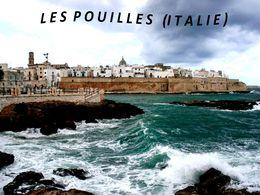 diaporama pps Les Pouilles – Italie