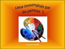 diaporama pps Lieux immortalisés par les peintres 1