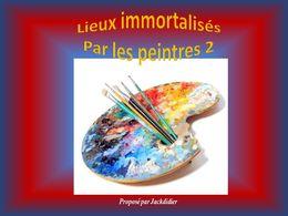 diaporama pps Lieux immortalises par les peintres 2