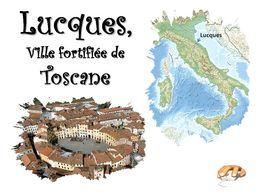 diaporama pps Lucques – Toscane – Italie