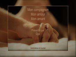 diaporama pps Mon compagnon mon amour mon amant