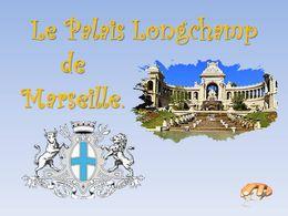 diaporama pps Palais Longchamp – Marseille