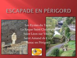 diaporama pps Périgord – La Roque Saint-Christophe