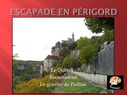 diaporama pps Périgord Rocamadour Padirac